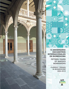 Fifteen Years of Baeza's Workshops: Current Trends in Biomedicine (2004-2019)